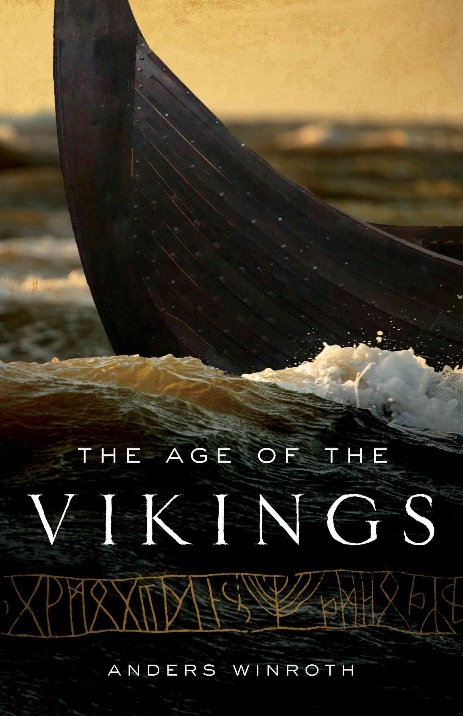 The Age of the Vikings By Winroth, Anders